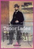 Santiago Rusiñol - Tenoriades.