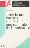 Santulli - Irrégularités internes et efficacité internationale de la nationalité.