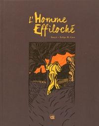 Sanyu et Felipe Hernandez Cava - L'Homme Effiloché.