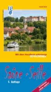 Saône und Seille: Mit dem Hausboot unterwegs. Detailführer - Die Saône von Corre bis Mâcon, die Seille von La Truchère bis Louhans. 5. aktualisierte Auflage mit ONLINE-UPDATE.