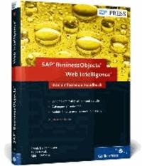 SAP BusinessObjects Web Intelligence - Das umfassende Handbuch.