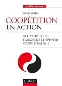Saphia Richou - Coopétition en action - 10 leviers pour élaborer et déployer votre stratégie.