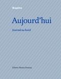 Sapho - Aujourd'hui - Journal de bord.