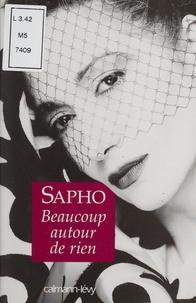 Sapho - Beaucoup autour de rien.