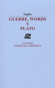 Sapho - Guerre, Words y Plato.