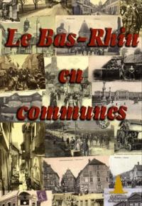 Sapin d'Or Editions - Le Bas-Rhin en communes.