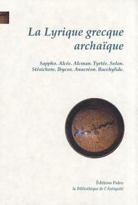 Sappho - La Lyrique grecque archaïque - VIIe-VIe siècles.