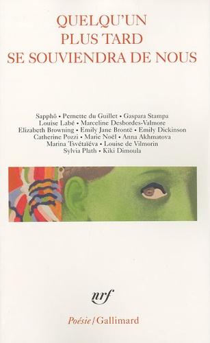 Sapphô et Pernette du Guillet - Quelqu'un plus tard se souviendra de nous.