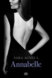 Sara Agnès L - Annabelle Tome 1 : .