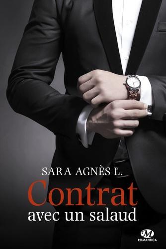 Sara Agnès L - Contrat avec un salaud.
