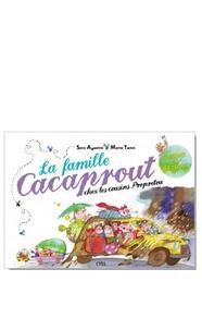 Sara Agostini et Marta Tonin - La famille Cacaprout chez les cousins Propretout.