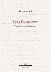 Yves Bonnefoy - Père et fils de son Shakespeare.pdf