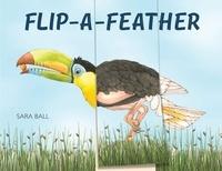 Sara Ball - Flip-a-Feather.