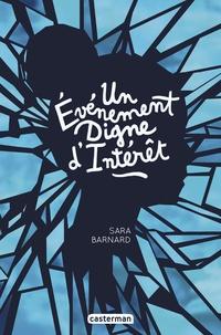 Sara Barnard - Un événement digne d'intérêt.