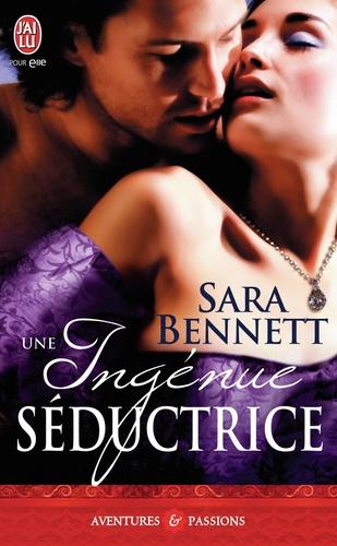 Sara Bennett - Une ingénue séductrice.