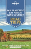 Sara Benson et Alison Bing - San Francisco Bay Area & Wine Country - Road Trips.