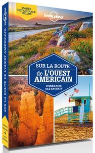 Sara Benson - Sur la route de l'Ouest américain - Les meilleurs itinéraires.