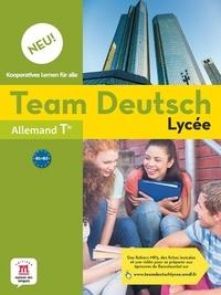 Sara Bento et Pierre Curs - Allemand Tle B1-B2 Team Deutsch Lycée Neu! - Livre de l'élève.