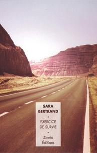 Sara Bertrand - Exercice de survie.