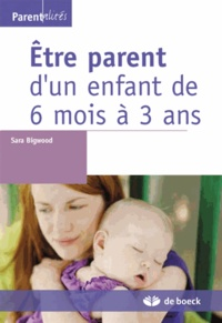 Goodtastepolice.fr Etre parent d'un enfant de 6 mois à 3 ans - Enfants princes, parents rois Image