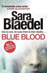 Sara Blaedel - Blue Blood.