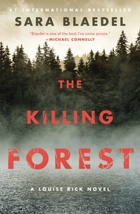 Sara Blaedel - The Killing Forest.