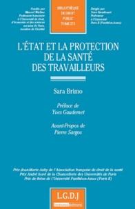 Sara Brimo - L'Etat et la protection de la santé des travailleurs.
