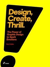 Sara Caldas - Design, Create, Thrill - The Power of Graphic Design to Spark Emotions.