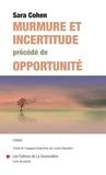 Sara Cohen - Murmure et incertitude.