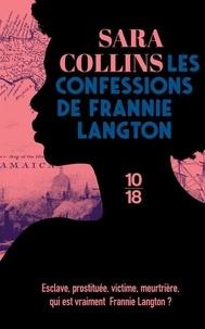 Sara Collins - Les confessions de Frannie Langton.