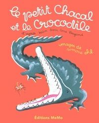 Sara Cone Bryant et Simone Ohl - Le petit chacal et le crocodile.