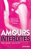Sara Craven et Ann Major - Amours interdites - Impossible espoir ; Un prix à payer.