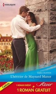Sara Craven et Jackie Braun - L'héritier de Maynard Manor ; Passion mexicaine.