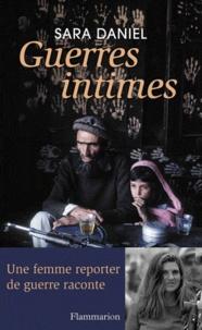 Sara Daniel - Guerres intimes - 2001-2011.