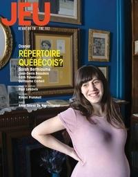 Sara Dion et Christian Saint-Pierre - JEU Revue de théâtre. No. 162, 2017.1 - Répertoire québécois?.