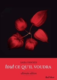 Sara Fawkes - Tout ce qu'il voudra - Ultimate edition.
