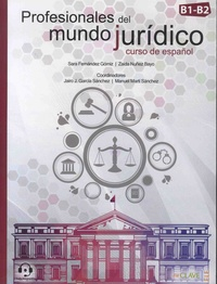 Sara Fernandez Gomiz et Zaida Nuñez Bayo - Profesionales del mundo juridico - Curso de espanol B1-B2.