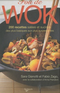 Sara Gianotti et Fabio Zago - Fou de wok.