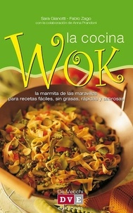 Sara Gianotti et Fabio Zago - La cocina wok.