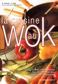 Sara Gianotti et Fabio Zago - La cuisine au Wok.