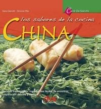 Sara Gianotti et Simone Pilla - Los sabores de la cocina china.