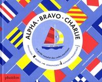 Alpha Bravo Charlie - Le guide complet des codes maritimes.pdf