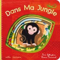 Sara Gillingham et Lorena Siminovich - Dans ma jungle.
