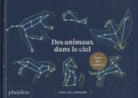 Sara Gillingham - Des animaux dans le ciel.