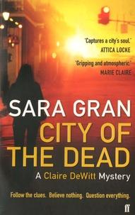 Sara Gran - City of the Dead.