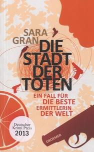 Sara Gran - Die Stadt der Toten.