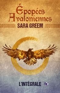 Sara Greem - Epopées avaloniennes - L'Intégrale.