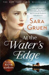 Sara Gruen - At the Water's Edge.