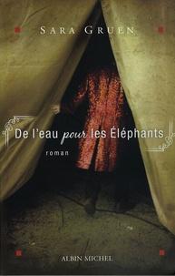Sara Gruen - De l'eau pour les éléphants.
