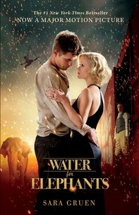 Sara Gruen - Water for Elephants.